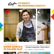 Dzień Dziecka w Klifie. Mistrzowskie warsztaty i pokazy kulinarne dla dzieci