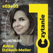 Pierwsze czytanie S03E03 - Anna Dziewit-Meller