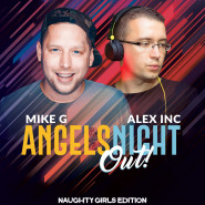 Angels Night Out - Alex Inc & Mike G.- Naughty Girls /za 18.05