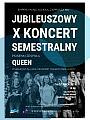 Jubileuszowy X Koncert Semestralny