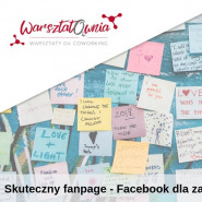 Skuteczny fanpage - Facebook dla zaawansowanych