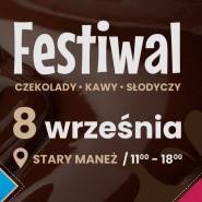 Festiwal Czekolady, Kawy i Słodyczy - zmiana terminu