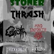 Groth / Mind Enforcer / Truckvirgin / Wasteland Thunder