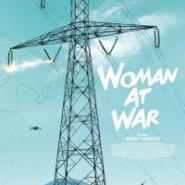 Kobieta idzie na wojnę - Premiera