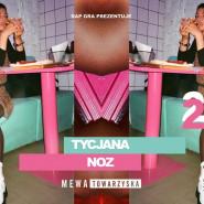 Rap Gra - Tycjana x NOZ