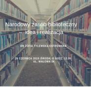Narodowy zasób biblioteczny - idea i realizacja