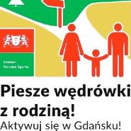 Piesze wędrówki z rodziną - Aktywuj się w Gdańsku, cz.13