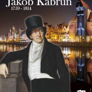 Kupiec i jego miasto. Jakob Kabrun 1759-1814