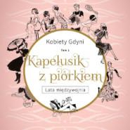 Kobiety Gdyni. Kapelusik z piórkiem - promocja tomiku