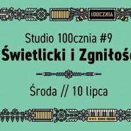 Studio 100cznia #9 Świetlicki i Zgniłość