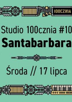 Studio 100cznia #10 // Santabarbara