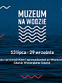 Muzeum na wodzie - rejsy