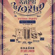 SafeWorld Fetish Party II Protokultura - Gdańsk
