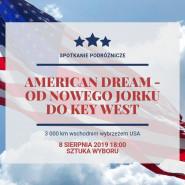 American dream - spotkanie podróżnicze
