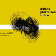 Polska Platforma Tańca 2019