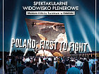 Widowisko Poland: First to fight
