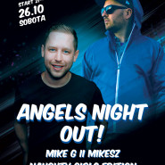 Angels Night Out  Naughty Girls  Mikesz & Mike G