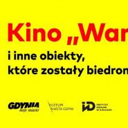 """Kino """"Warszawa"""" i inne obiekty, które zostały biedronkami - wernisaż"""