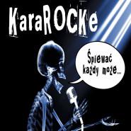 KaraROCKe - Śpiewać każdy może