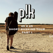 pik - 25 x 25: Short Busking Tour