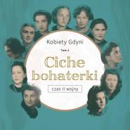 Ciche bohaterki - tom 2 Kobiet Gdyni