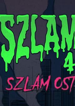SzlamFest 4: Szlam Ostateczny