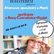 Spotkanie z Anną Czerwińską-Rydel