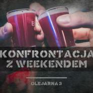 Konfrontacja z weekendem / Wide & Komar