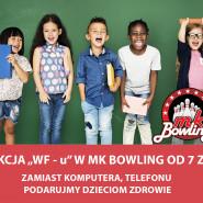 WF w MK Bowling