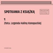 Złota. Legenda Haliny Konopackiej - Agnieszka Metelska