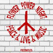 Flower Power Night - Peace/Love/Music: Jaca/Iks & Sunny Brothers