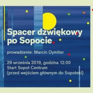 SJF 2019 warsztat: Spacer dźwiękowy po Sopocie
