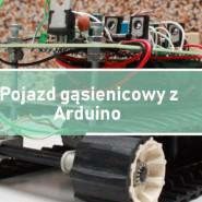 Pojazd gąsienicowy z Arduino
