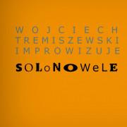 Bilety na Wojciech Tremiszewski Solonowele