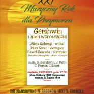 XXI Muzyczny Rok dla Przymorza - Gershwin i jemu współcześni