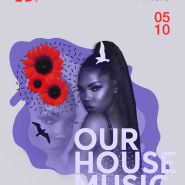 Our House Music - ADHD & Mibro
