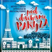 "Grand Orkiestra z Odessy ""Pod Dachami Paryża"""