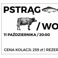 Kolacja Pstrąg/Wołowina