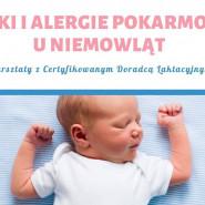 Kolki i alergie pokarmowe u niemowląt - warsztat z CDL