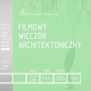 Filmowy Wieczór Architektoniczny