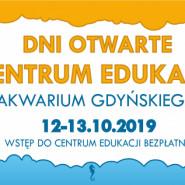 Dni Otwarte Centrum Edukacji - ocean wiedzy