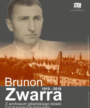 Brunon Zwarra. Z archiwum gdańskiego bówki