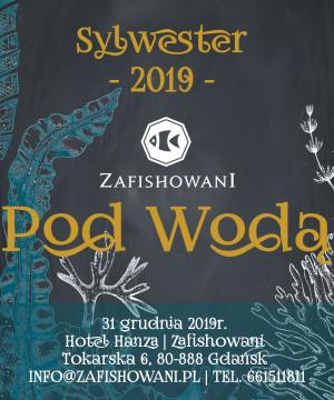 Kolacja Sylwestrowa 2019 - Zafishowani Pod Wodą