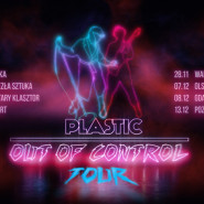 Plastic - Out Of Control Tour