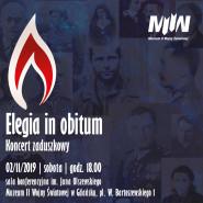 Koncert zaduszkowy Elegia in obitum