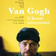 Konfrontacje: Van Gogh. U bram wieczności