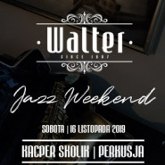 Walter Jazz Weekend - Kacper Skolik