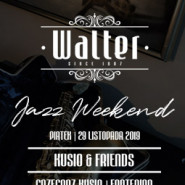 Walter Jazz Weekend - Kusio&Friends