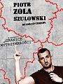 Piotr Zola Szulowski Stand Up