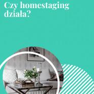 Czy homestaging działa?